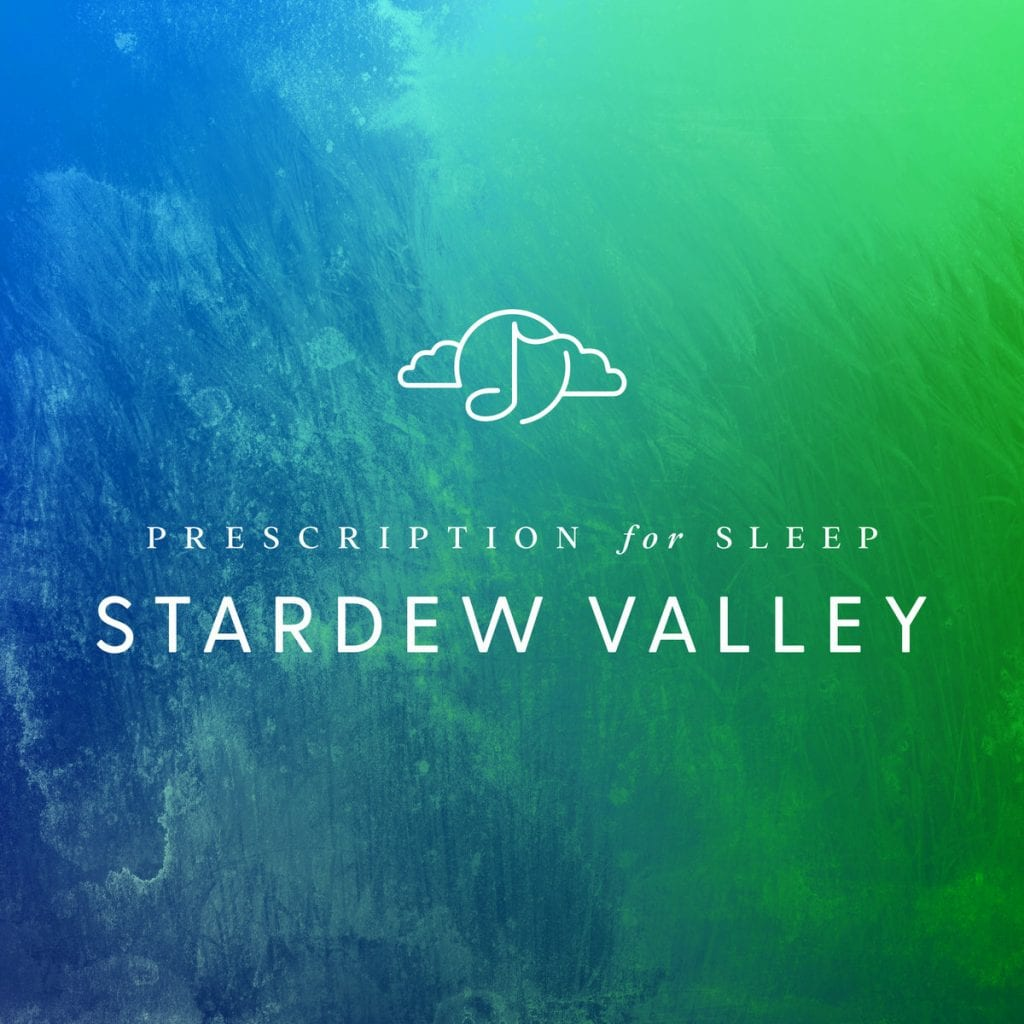 Stardew Valley Music to be Remixed for Prescription for Sleep Album