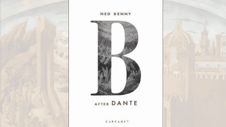 Book Review: B (After Dante) // Ned Denny