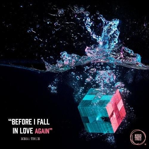Album Review: Before I Fall in Love Again // Nego True