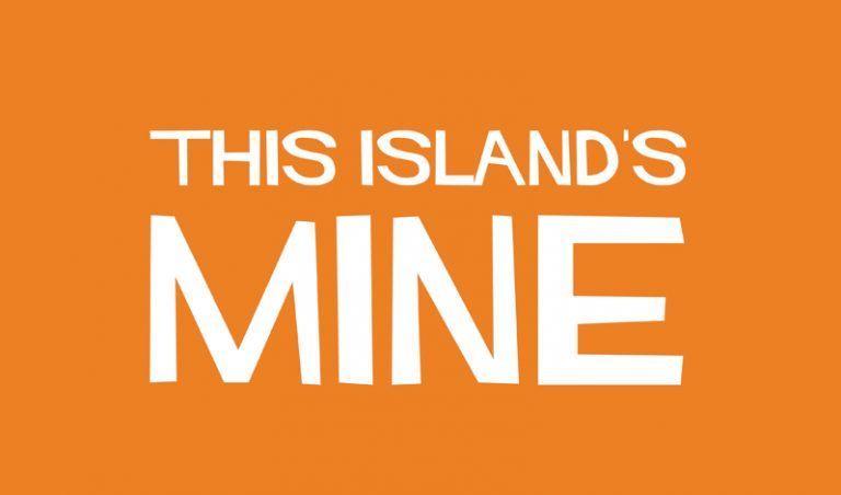 Roustabout Theatre Announces Tour Of 'This Island's Mine'