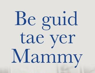 Book Review: be guid tae yer mammy // Emma Grae