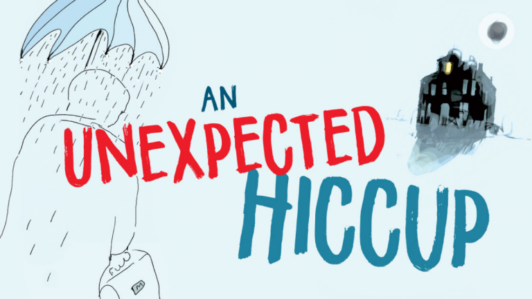 'An Unexpected Hiccup' To Premiere In October