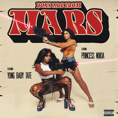 Track Review: Boys Are From Mars // Princess Nokia feat. Yung Baby Tate
